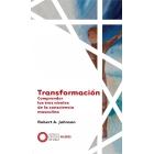 Transformación. Comprender los tres niveles de la consciencia masculina