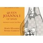 La Reina Juana I de España mal llamada la Loca