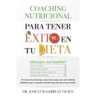 Coaching nutricional para tener éxito en tu dieta