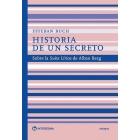 Historia de un secreto. Sobre la Suite Lírica de Alban Berg