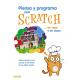 Piensa y programa con Scratch.. en casa y en clase