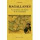 Magallanes. La aventura más audaz de la humanidad.