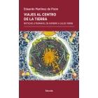 Viajes al centro de la Tierra: noticias literarias, de Homero a Jules Verne