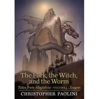 The Fork, the Witch, and the Worm - Tales from Alagaësia Volume 1: Eragon