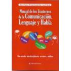 Manual de los trastornos de la comunicación, lenguaje y habla