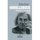 Compendium Michel Houellebecq. Ampliación del campo de batalla / Las partículas elementales / Plataforma