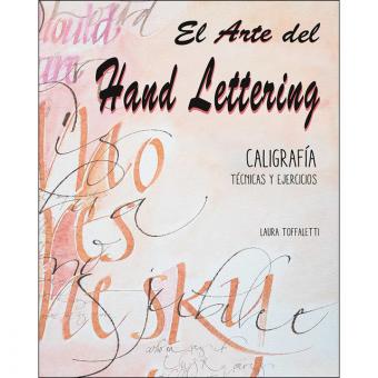 El Arte del Hand Lettering. Caligrafía. Técnicas y ejercicios