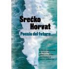 Poesía del futuro. Cómo un movimiento de liberación global es la última oportunidad de nuestra civilización