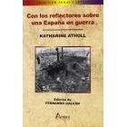 Con los reflectores sobre una España en guerra