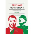 Feixisme persistent. Radiografia de la Itàlia de Matteo Salvini