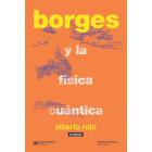Borges y la física cuántica (Nueva edición)