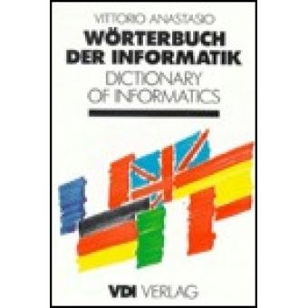 Wörterbuch der Informatik : Deutsch-Englisch-Französisch-Italienisch-Spanisch