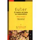 Euler. El maestro de todos los matemáticos.