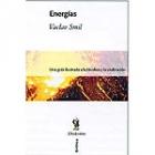 Energías. Una guía ilustrada de la biosfera y la civilización.