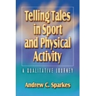 Telling tales in sport and phsycical activity