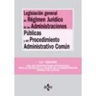 Legislación general de régimen jurídico de las administraciones públicas y de procedimiento administrativo común