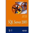 SQL server 2005. La biblia