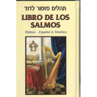 Libro de los Salmos. Hebreo-Español & Fonética