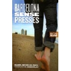 Barcelona sense presses