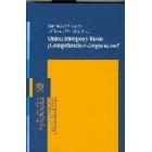 Unión Europea y Rusia. ¿Competencia o cooperación?