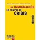 La inmigración en tiempos de crisis. Anuario de la inmigración en España, edición 2009
