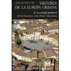 Historia de la Europa urbana. Vol. II. La ciudad medieval