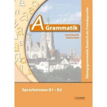 A-Grammatik (Sprachniveau A1/A2) + Audio-CD