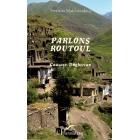 Parlons Routoul. Caucase, Daghestan