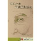 Días con Walt Whitman (con notas sobre su vida y su obra)