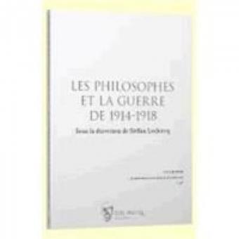 Les philosophes et la guerre de 1914-18