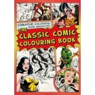 The Classic Comic Colouring Book (Creative Colouring for Grown-Ups)
