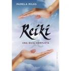 Reiki, una guía completa
