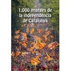 1.000 imatges de la independència