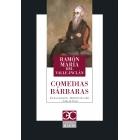Comedias bárbaras (Cara de plata / Águila de blasón / Romance de lobos)