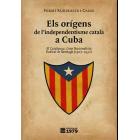 Els orígens de l'independentisme català a Cuba. El Catalunya. Grop Nacionalista Radical de Santiago (1907-1932)