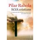 S.O.S. cristians. La persecució dels cristians en el món d'avui, una realitat silenciada