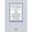 Conceptos para el estudio del derecho administrativo laboral en el grado (6ª edición 2018)