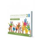 Aprender a convivir 3.Programa para la adquisición de habilidades sociales en educación infantil. (Cuaderno del alumno de 3 a 6 años)