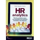 HR Analytics. Teoría y práctica para una analítica de recursos humanos con impacto