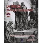 La Biblia: Antiguo Testamento (con ilustraciones de Gustavo Doré)