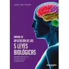 Manual de aplicación de las cinco leyes biológicas.Despertarse de la hipnosis de la enfermedad