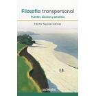 Filosofía transpersonal: puentes, abismos y senderos