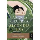 Algún día, hoy. Premio de Novela Fernando Lara 2019