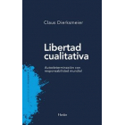 Libertad cualitativa: autodeterminación con responsabilidad mundial