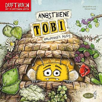 Angstbiene Tobi: Heldenhaft mutig (Duftbuch)
