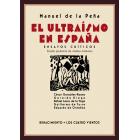 El ultraísmo en España (Ensayos críticos): César González-Ruano / Gerardo Diego / Rafael Lasso de la Vega / Guillermo de Torre / Eduardo de Ontañón