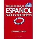 Curso intensivo de español para extranjeros. Edición revisada y ampliada