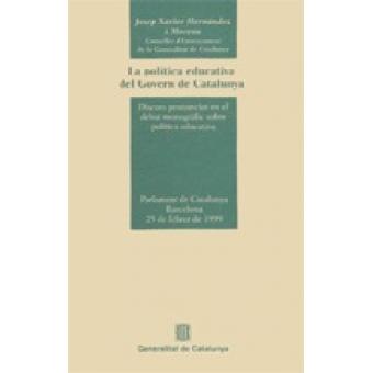 La política educativa del Govern de Catalunya.