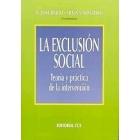 Exclusión social. Teoría y práctica de la intervención