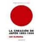 La creación de Japón, 1853-1964